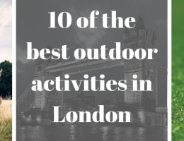 10 of the best outdoor activities in London
