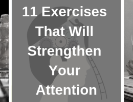 11 Exercises That Will Strengthen Your Attention