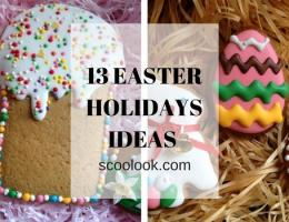 13 EASTER HOLIDAY IDEAS & EASTER EVENTS