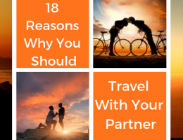 18 Reasons Why You Should Travel With Your Partner