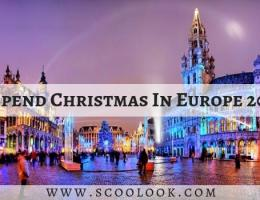 20 Best Places To Spend Christmas In Europe 2018: Where Festivities Breathe Magic Into The Air! Part 1: 20 to 11