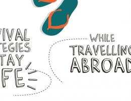 Survival Strategies to Stay Safe While Traveling Abroad