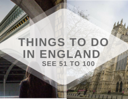 THINGS TO DO IN ENGLAND SEE 51 TO 100