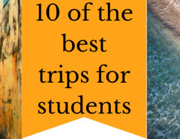 TOP 10 of the best trips for students - Summer 2019