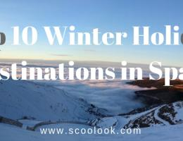 Top 10 Winter Holiday Destinations in Spain